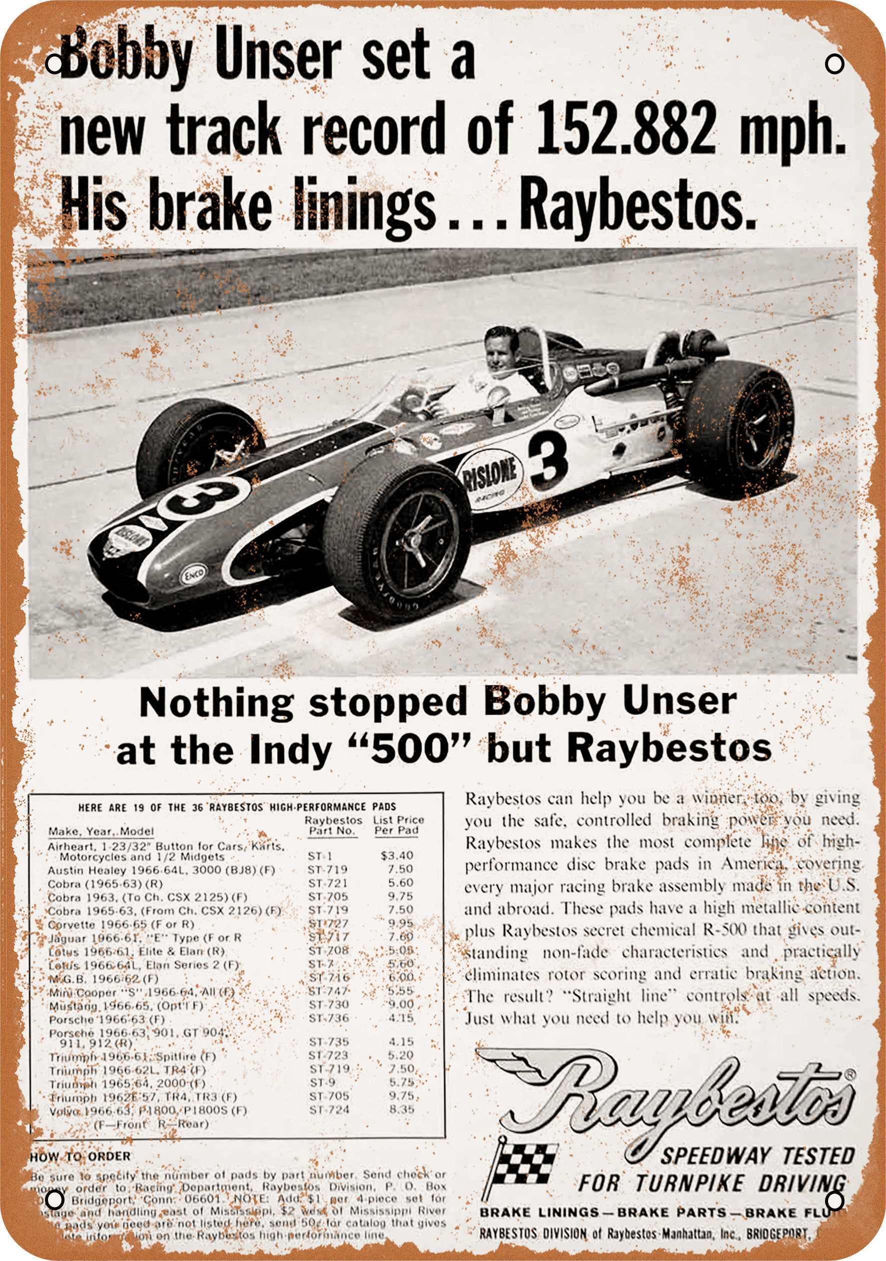 """9"""" x 12"""" 1968 Raybestos Brake Pads Bobby Unser Indianapolis 500 Vintage Look Reproduction Metal Sign 55668L"""
